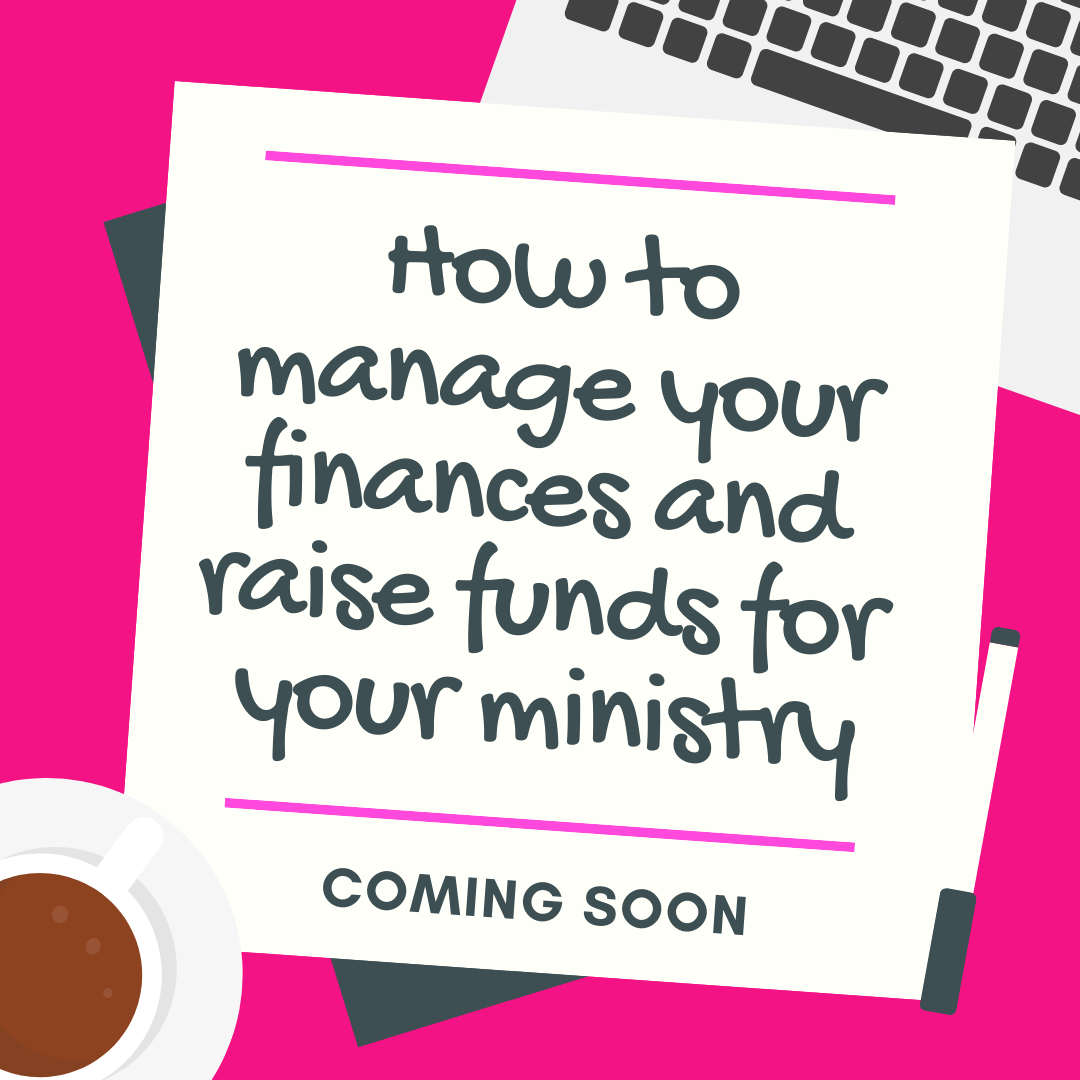 How to manage your finances and raise funds for your ministry